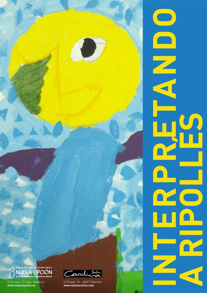"""Cartel de la exposición """"Interpretando a Ripollés"""""""
